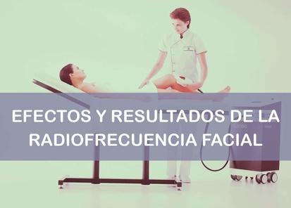 Efectos y resultados de la radiofrecuencia facial