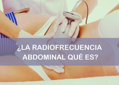 La radiofrecuencia abdominal qué es
