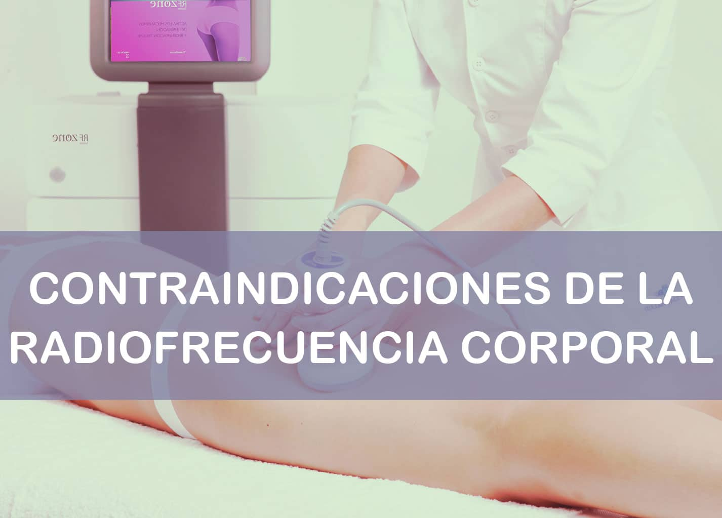 contraindicaciones de la radiofrecuencia corporal