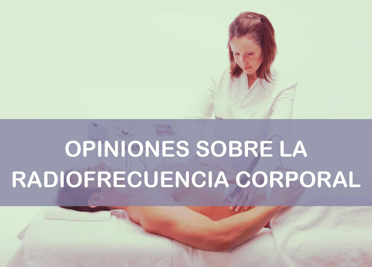 radiofrecuencia corporal opiniones