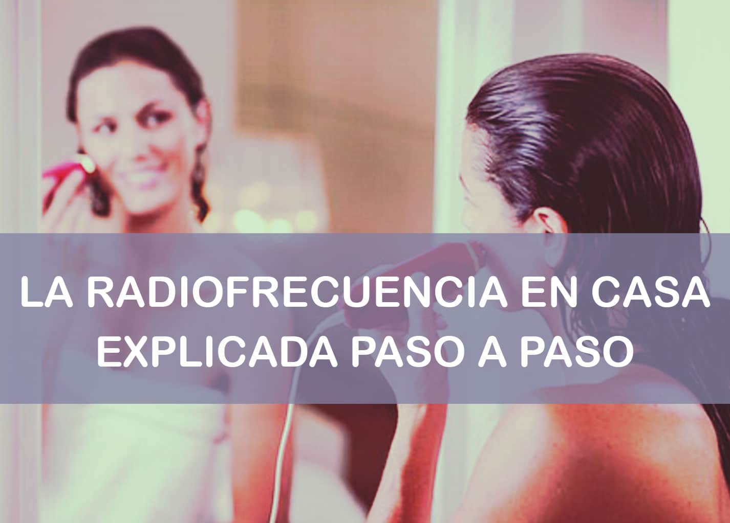 radiofrecuencia en casa