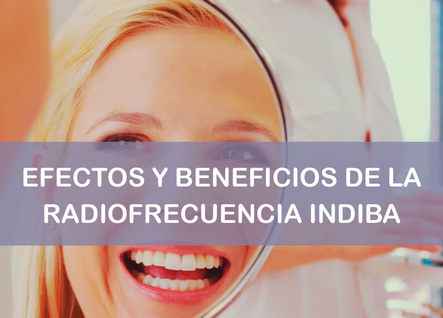 radiofrecuencia indiba beneficios y efectos
